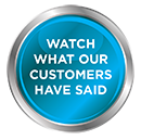 WATCH-WHAT-OUR-CUSTOMERS-HAVE-SAID