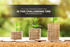 Continue Marketing in This Challenging Time