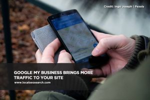 Google My Business brings more traffic to your site