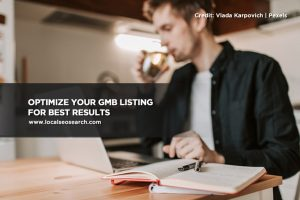 Optimize your GMB listing for best results