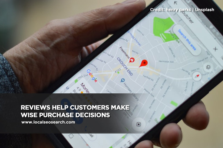 Reviews help customers make wise purchase decisions