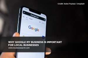 Why Google My Business Is Important for Local Businesses