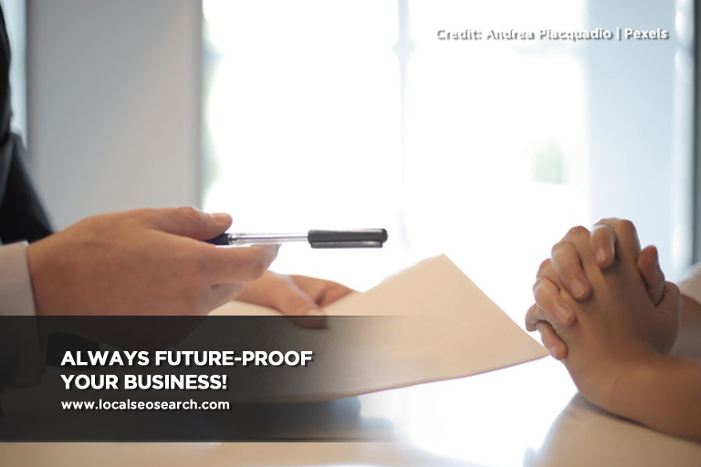 Always future-proof your business!
